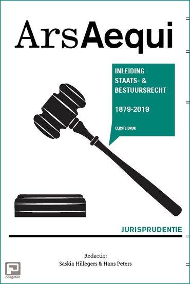 Jurisprudentie Inleiding Staats- en bestuursrecht 1879-2019 - Ars Aequi Jurisprudentie