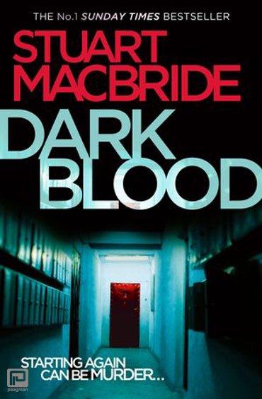 Dark Blood (Logan McRae, Book 6) - Logan McRae