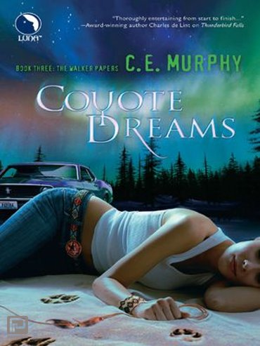 Coyote Dreams (The Walker Papers, Book 4) - The Walker Papers