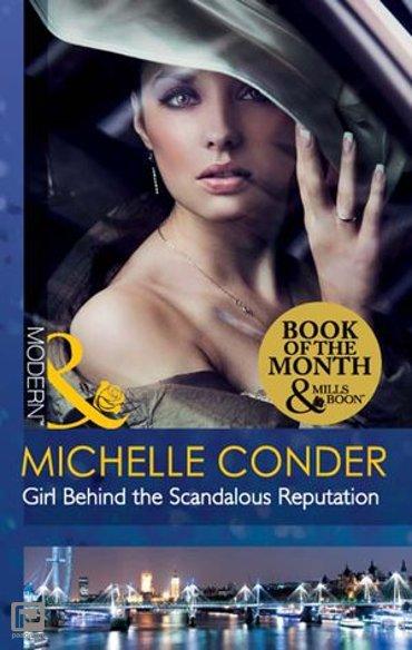 Girl Behind The Scandalous Reputation (Mills & Boon Modern) (Scandal in the Spotlight, Book 1) - Scandal in the Spotlight