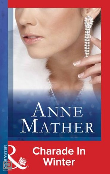 Charade In Winter (Mills & Boon Modern)