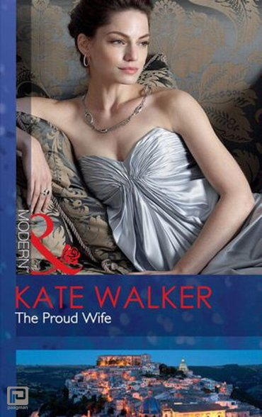 The Proud Wife (Mills & Boon Modern)