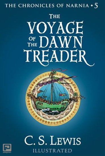 The Voyage of the Dawn Treader (The Chronicles of Narnia, Book 5) - The Chronicles of Narnia