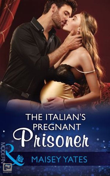 The Italian's Pregnant Prisoner (Mills & Boon Modern) (Once Upon a Seduction…, Book 3) - Once Upon a Seduction…