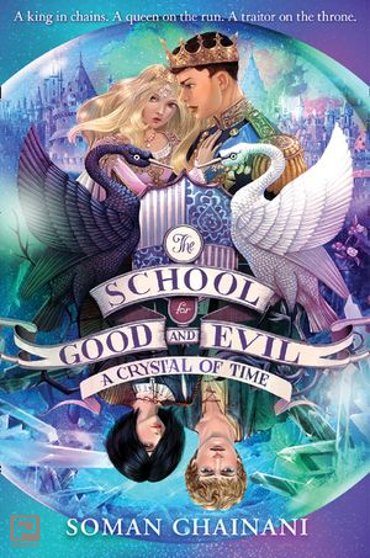 A Crystal of Time (The School for Good and Evil, Book 5) - The School for Good and Evil