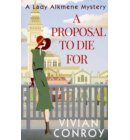 A Proposal to Die For (A Lady Alkmene Cosy Mystery, Book 1) - A Lady Alkmene Cosy Mystery
