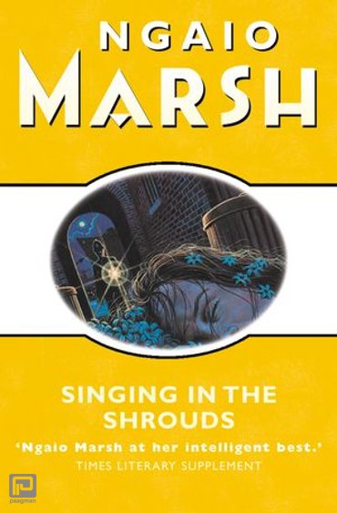 Singing in the Shrouds (The Ngaio Marsh Collection) - The Ngaio Marsh Collection