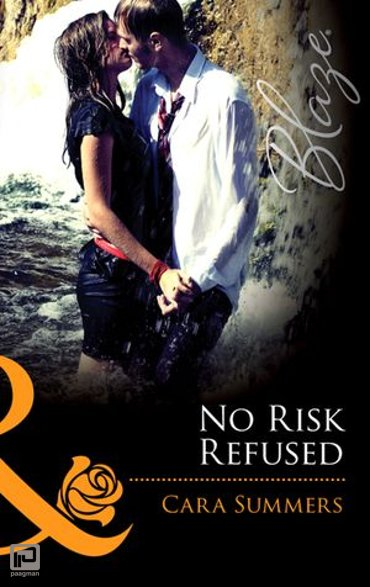 No Risk Refused (Mills & Boon Blaze) (Forbidden Fantasies, Book 29) - Forbidden Fantasies