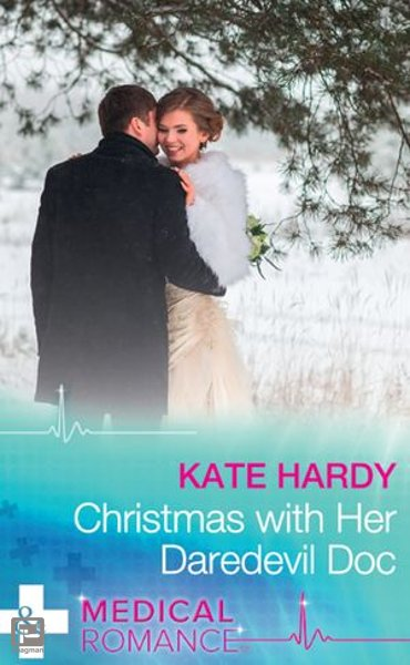 Christmas With Her Daredevil Doc (Mills & Boon Medical) (Miracles at Muswell Hill Hospital, Book 1) - Miracles at Muswell Hill Hospital