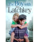 The Boy with the Latch Key (Halfpenny Orphans, Book 4) - Halfpenny Orphans