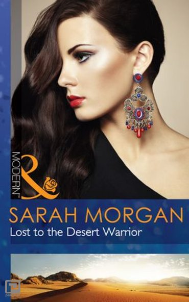 Lost To The Desert Warrior (Mills & Boon Modern)