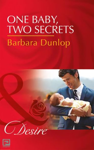 One Baby, Two Secrets (Mills & Boon Desire) (Billionaires and Babies, Book 78) - Billionaires and Babies