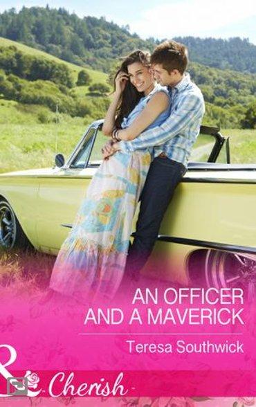 An Officer and a Maverick (Mills & Boon Cherish) (Montana Mavericks: What Happened at the Wedding?, Book 3) - Montana Mavericks: What Happened at the Wedding?