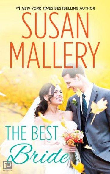 The Best Bride (Hometown Heartbreakers, Book 1) - Hometown Heartbreakers