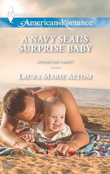 A Navy SEAL's Surprise Baby (Mills & Boon American Romance) (Operation: Family, Book 4) - Operation: Family