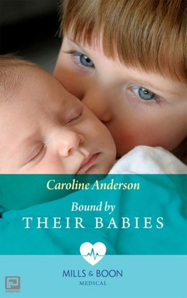 Bound By Their Babies (Mills & Boon Medical) (Yoxburgh Park Hospital) - Yoxburgh Park Hospital