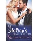 The Italian's Deal For I Do (Mills & Boon Modern) (Society Weddings, Book 1) - Society Weddings