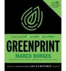 The Greenprint: Plant-Based Diet, Best Body, Better World