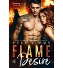 Flame of Desire - A Burning Love Series