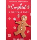 Crushed in Christmas River - Christmas Cozy Mystery Novellas