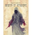 Weapon of Vengeance - Weapon of Flesh Series