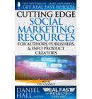 Cutting Edge Social Marketing Resources for Authors, Publishers, & Info-Product Creators - Real Fast Results
