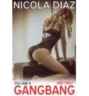 Her First Gangbang - Volume 8 - Her First Gangbang