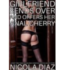 Girlfriend Bends Over and Offers Her Anal Cherry - A First Time Taboo Rough Back Door Sex Erotica Short Story