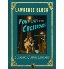 Four Lives at the Crossroads - The Classic Crime Library