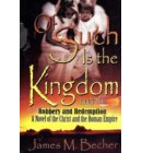 Of Such Is The Kingdom, Part II, Robbery and Redemption, - Of Such Is The Kingdom, A Novel of Bibllical Times