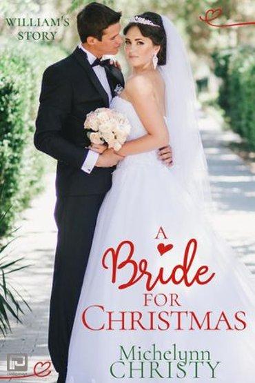 A Bride for Christmas - A Christmas Wedding