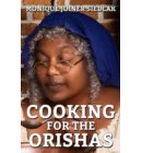 Cooking for the Orishas - African Magic