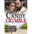 Candy Crumble - The McAdams Sisters: A Small-Town Romance
