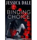 Binding Choice - A Binding Love Romantic Suspense