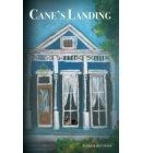 Cane's Landing - Cane's Landing