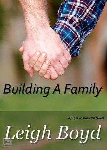 Building A Family - CB's Construction
