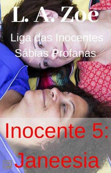Inocente 5: Janeesia - Liga das Inocentes Sábias Profanas