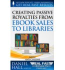 Creating Passive Royalties from eBook Sales to Libraries - Real Fast Results