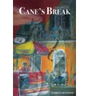 Cane's Break - Cane's Landing