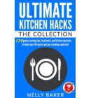 Ultimate Kitchen Hacks - The Collection - Ultimate Kitchen Hacks