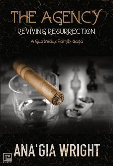 The Agency: Reviving Resurrection - A Guatreaux Family Saga