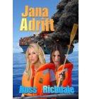Jana Adrift - Our Romantic Thrillers
