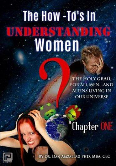 The How-To's in Understanding Women - Understanding Women Series