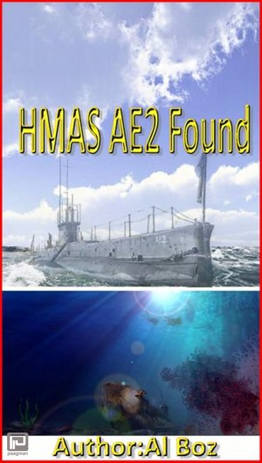 HMAS AE2 Found - AE2 related ww1