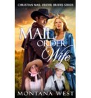 Mail Order Wife - Christian Mail Order Brides Series