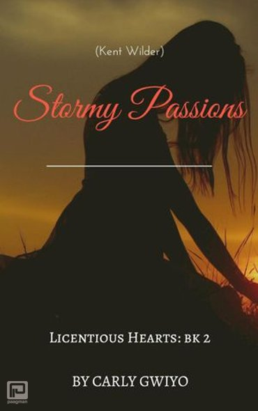 Stormy Passions - Licentious Hearts