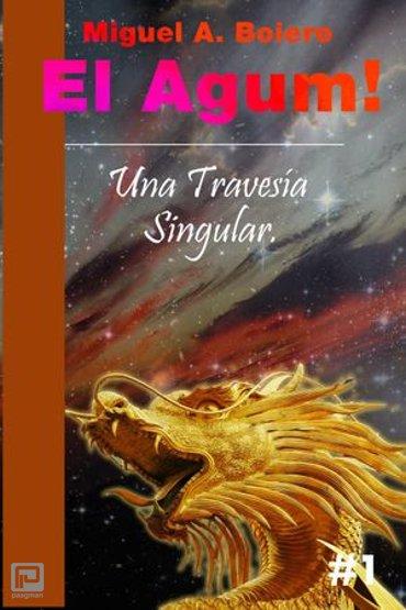 El Agum! - Una Travesía Singular