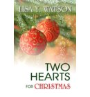 Two Hearts For Christmas - Love at Christmastime