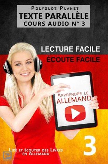 Apprendre l'allemand - Texte parallèle | Écoute facile | Lecture facile COURS AUDIO N° 3 - Lire et écouter des Livres en Allemand