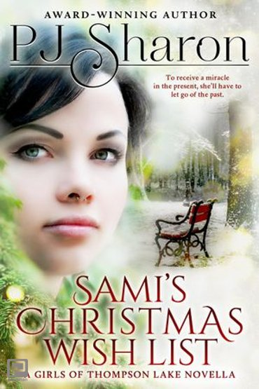 Sami's Christmas Wish List - A Girls of Thompson Lake Novella
